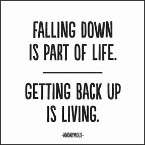 falling down_getting UP